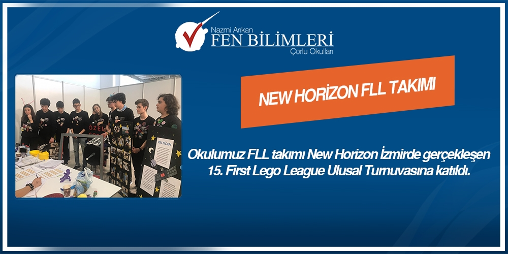 NEW HORİZON FLL TAKIMI