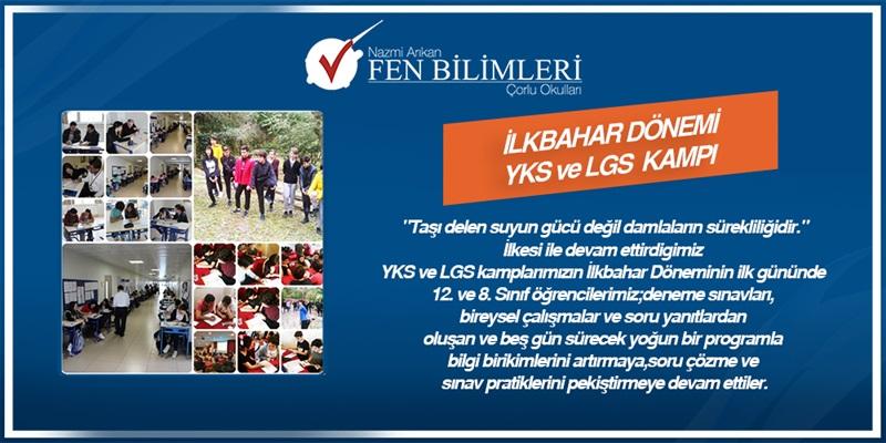 2018-2019 Eğitim-Öğretim yılı YKS ve LGS İlkbahar Kamp Döneminin İlk Günü