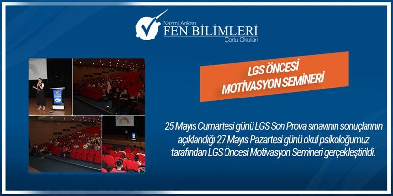 LGS ÖNCESİ MOTİVASYON SEMİNERİ