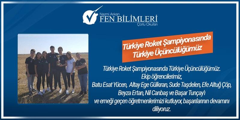 Türkiye Roket Şampiyonasında Türkiye Üçüncülüğümüz.