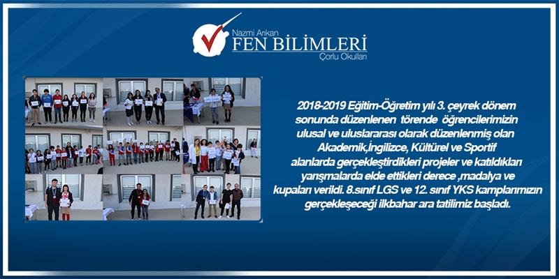 2018-2019 Eğitim-Öğretim yılı 3. Çeyrek Dönem Derece ve Başarılarımız